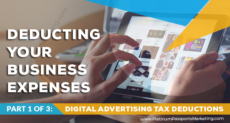 Deducting Your Business Expenses Digital Advertising Tax Deductions 2