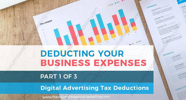 Deducting Your Business Expenses: Digital Advertising Tax Deductions