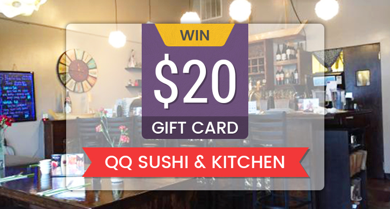 Win a $20 Gift Card to QQ Sushi and Kitchen