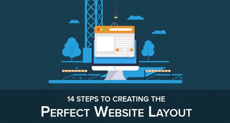 14 Steps to Creating the Perfect Website Layout