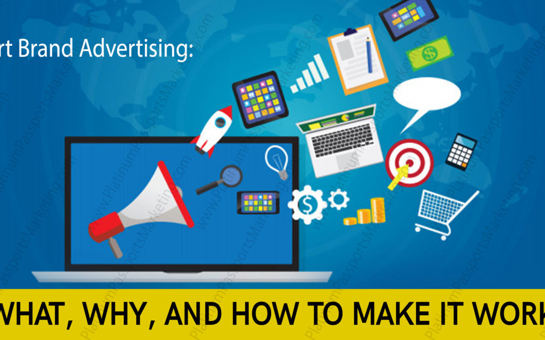 Smart Brand Advertising: What, Why, and How to Make It Work